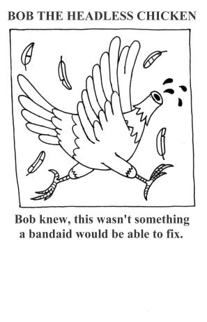 Bob the headless chicken 5