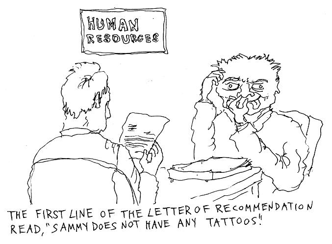 No tattoos