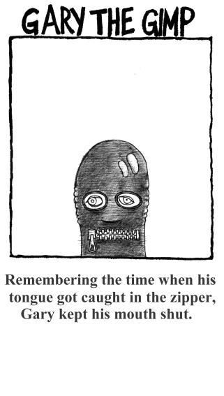 Gary The Gimp 2