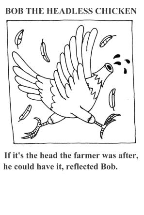 Bob the headless chicken 1
